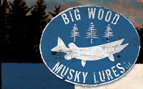 Big Wood Musky Lures - Lures for Serious Muskie Fishermen